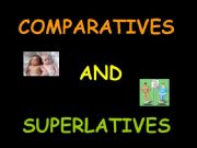 English powerpoint: Comparative and Superlative speaking prompts