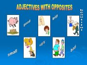 English powerpoint: Adjectives with Opposites