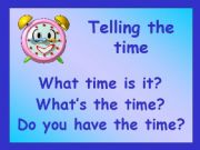 English powerpoint: telling the time