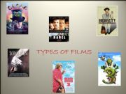 English powerpoint: powerpoint about types of films (part 1)