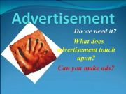 English powerpoint: Advertisement in your life
