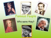 English powerpoint: Simple past of to be- Famous people 3 - Guessing game