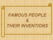English powerpoint: FAMOUS INVENTORS