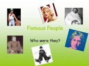 English powerpoint: Simple past of to be- Famous People 1