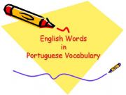English powerpoint: English words in portuguese vocabulary