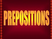 English powerpoint: PREPOSITIONS