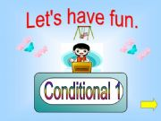 English powerpoint: Game -  Conditional 1