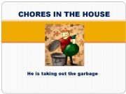 English powerpoint: Chores in the house 2 Present progressive