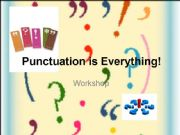 English powerpoint: Punctuation is Everything