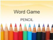 English powerpoint: Word Game: PENCIL