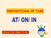 English powerpoint: PREPOSITIONS OF TIME- AT/ON/IN