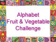 English powerpoint: Alphabet Fruit & Vegetable Challenge