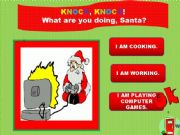 English powerpoint: Knock, knock! What are you doing Santa? PART 2