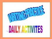 English powerpoint: writing model -Daily activities-adverbs of frequency