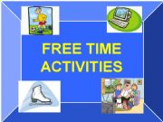 English powerpoint: Free time activities_Speaking lesson