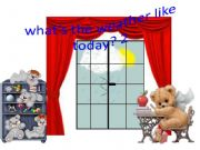 English powerpoint: what´s the weather like today 2