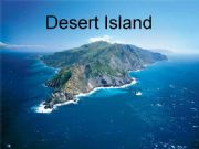 English powerpoint: Desert Island Activity