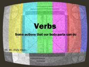English powerpoint: Verbs - actions that our body parts can do