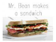 English powerpoint: Mr Bean Makes a sandwich