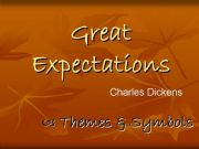 English powerpoint: Great Expectations: Themes and Symbols