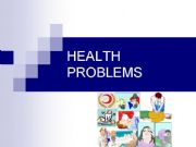 English powerpoint: health problems