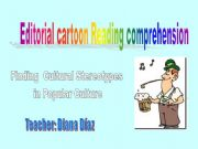 English powerpoint: Editorial Cartoon reading Comprehension