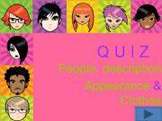 English powerpoint: Quiz people description: Appearance & clothes Part 1/3