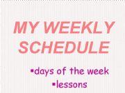 English powerpoint: weekly schedule