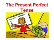 English powerpoint: The Present Perfect Tense
