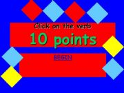 English powerpoint: 10 ponts verb game