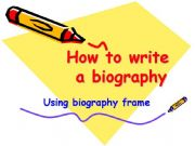 how to write a biographical essay powerpoint