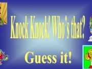 English powerpoint: Guess Who is Knocking at the Door?
