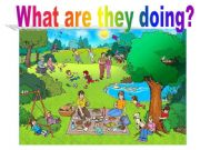English powerpoint: What are they doing?