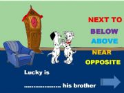 English powerpoint: PREP OF PLACE PART 2/3  INTERACTIVE GAME WITH LUCKY!!!