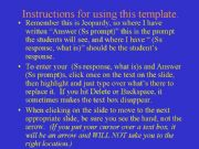 English powerpoint: Jeopardy game with on/in  short answers, traffic signs, questions tags, modals, there is/there are