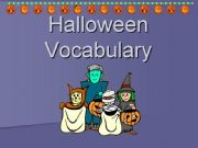 English powerpoint: Halloween Vocabulary Powerpoint
