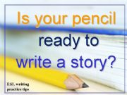 English powerpoint: Story Writing Practice