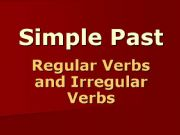 English powerpoint: Simple Past (regular and irregular verbs)