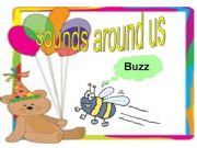English powerpoint: SOUNDS AROUND US