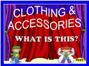 English powerpoint: CLOTHING & ACCESSORIES