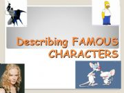 English powerpoint: ADJECTIVES DESCRIBING FAMOUS PEOPLE