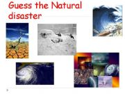 English powerpoint: GUESS THE NATURAL DISASTER MATCHING WORKSHEET