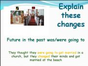 English powerpoint: FUTURE IN THE PAST WAS/WERE GOING TO