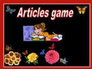 English powerpoint: Articles game:a/an,the,zero article (04.08.2010)