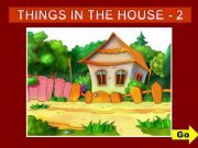 English powerpoint: THINGS IN THE HOUSE - GAME (2)