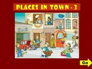 English powerpoint: PLACES IN TOWN - GAME (3)