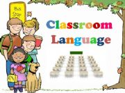 English powerpoint: Classroom Language ( 26 Slides )