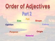 English powerpoint: Order of Adjectives - Part 2