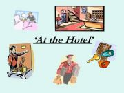 English powerpoint: At the Hotel