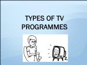 English powerpoint: types of tv programmes